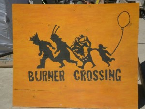 Burning Man Burners Crossing Sign