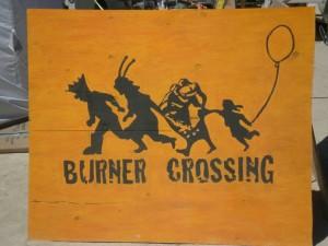 Burning Man Burners Crossing Sign